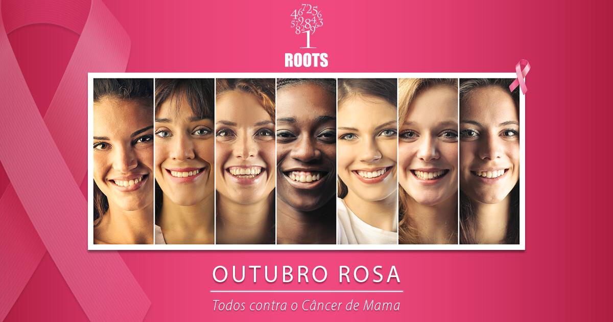 Outubro Rosa – Contra o câncer de Mama | Roots Contabilidade